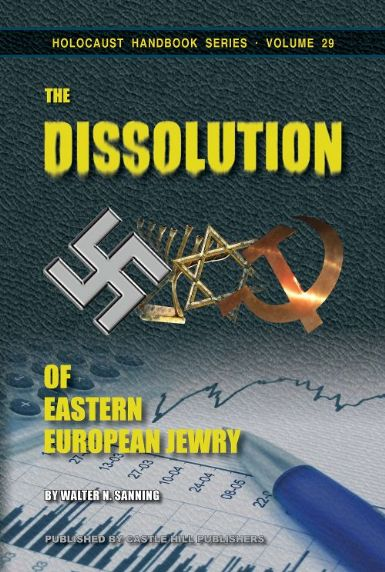 Sanning, Walter N.: The Dissolution of Eastern European Jewry.